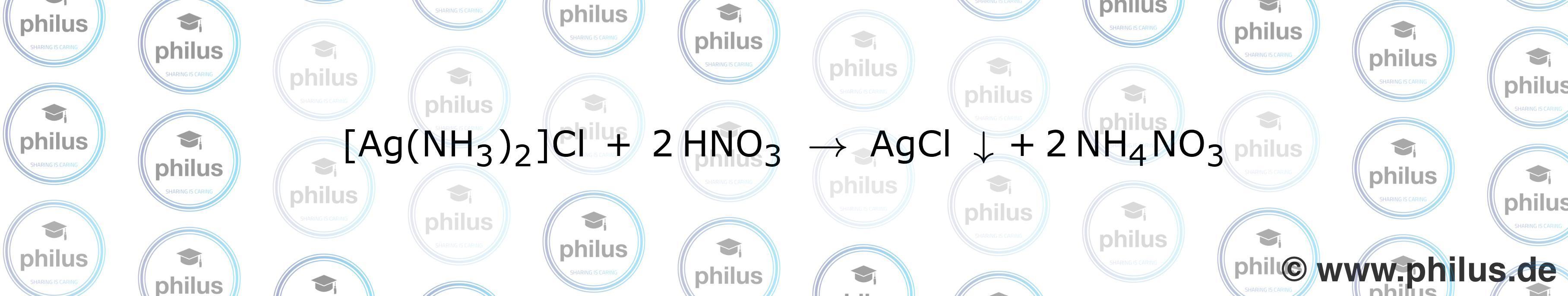 [Ag(NH3)2]Cl + 2 HNO3 → AgCl ↓+ 2 NH4NO3