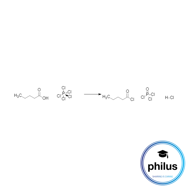 Carbonsäurechloriddarstellung aus einer Carbonsäure mit Phosphorpentachlorid